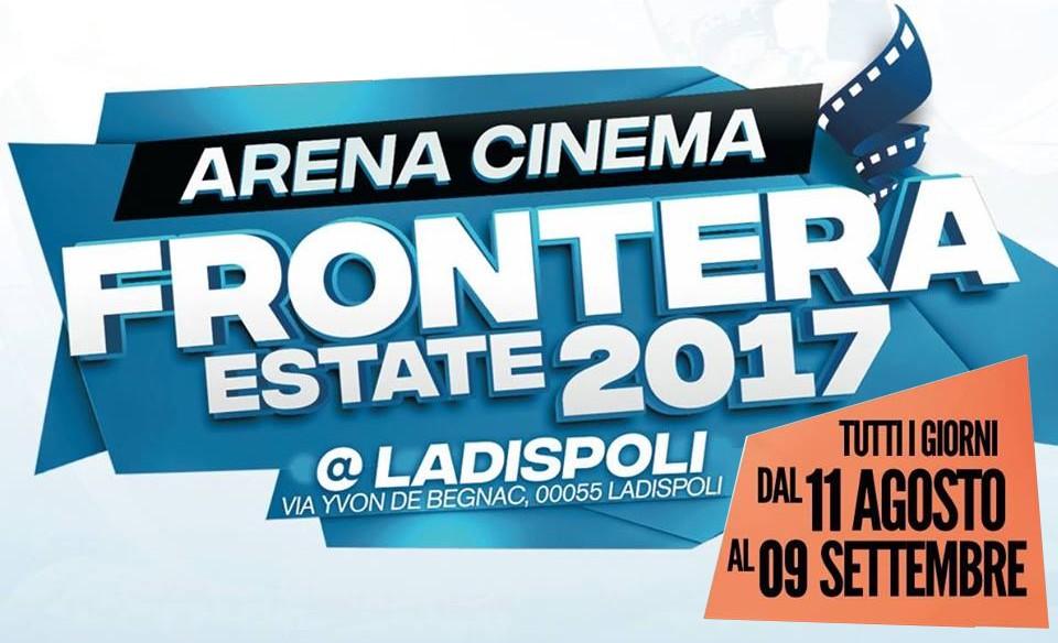 """Ladispoli: la programmazione per il week end del Arena Cinema """"Frontera"""""""